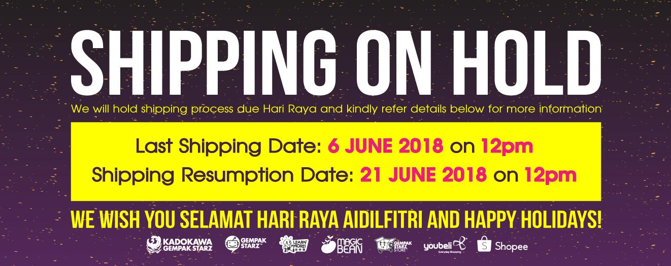 SHIPPING ON HOLD DUE HARI RAYA