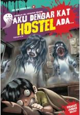 Aku Dengar Kat Hostel Ada... 01