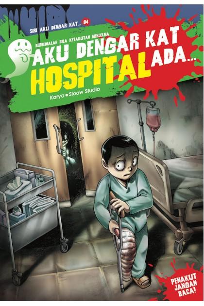 Aku Dengar Kat Hospital Ada... 04