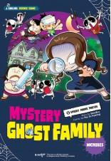 Mystery Ghost Family 2: Microbes