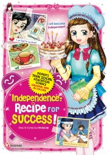 INDEPENDENCE : RECIPE FOR SUCCESS!