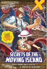 X-VENTURE The Golden Age of Adventures Series 17: Secrets of the Moving Island