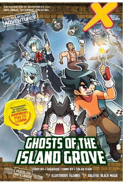 X-VENTURE The Golden Age of Adventures Series 25: Ghost of the Island Grove