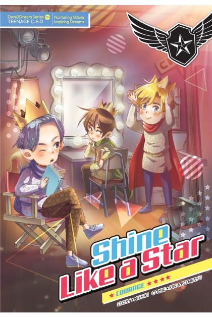 Dare2Dream Series Teenage C.E.O 04: Shine Like A Star: Courage