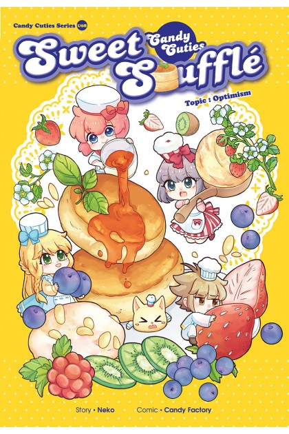 Candy Cuties Series 08: Sweet Souffle: Topic: Optimism