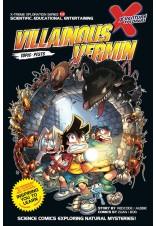 X-VENTURE Xtreme Xploration Series: Villainous Vermin