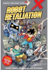 X-VENTURE Xtreme Xploration Series: Robot Retaliation