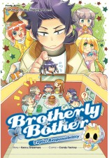 Candy Series 25: Brotherly Brother: Responsibility