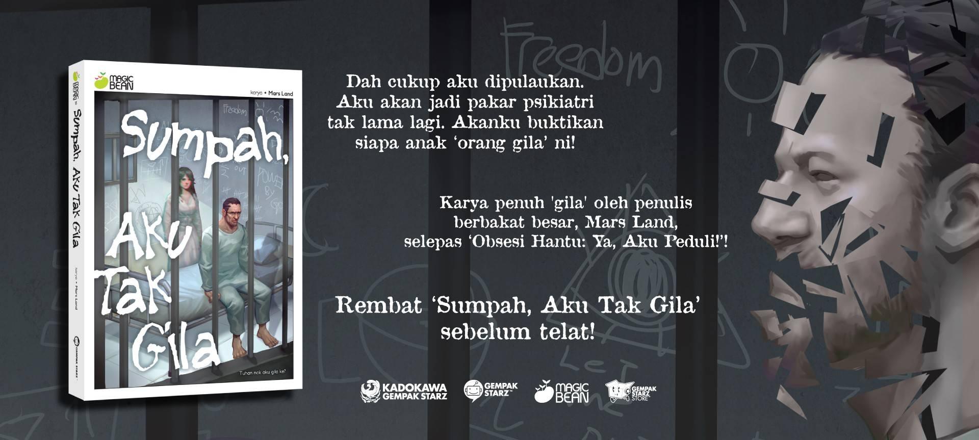 Sumpah Aku Tak Gila (MB Novel)